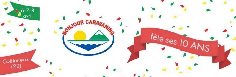Bonjour Caravaning 10 ans Avril 2018 D